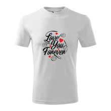 Tričko Love You Forever