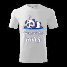 Tričko nevyliečiteľne lenivý